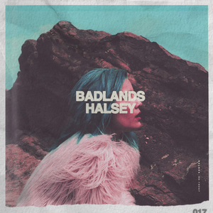 Tune Talk: BadLands by Halsey
